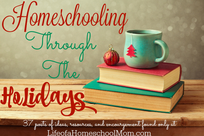 The ABCs of Homeschooling Through the Holidays