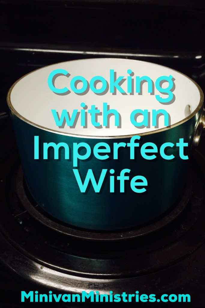 Cooking with an Imperfect Wife