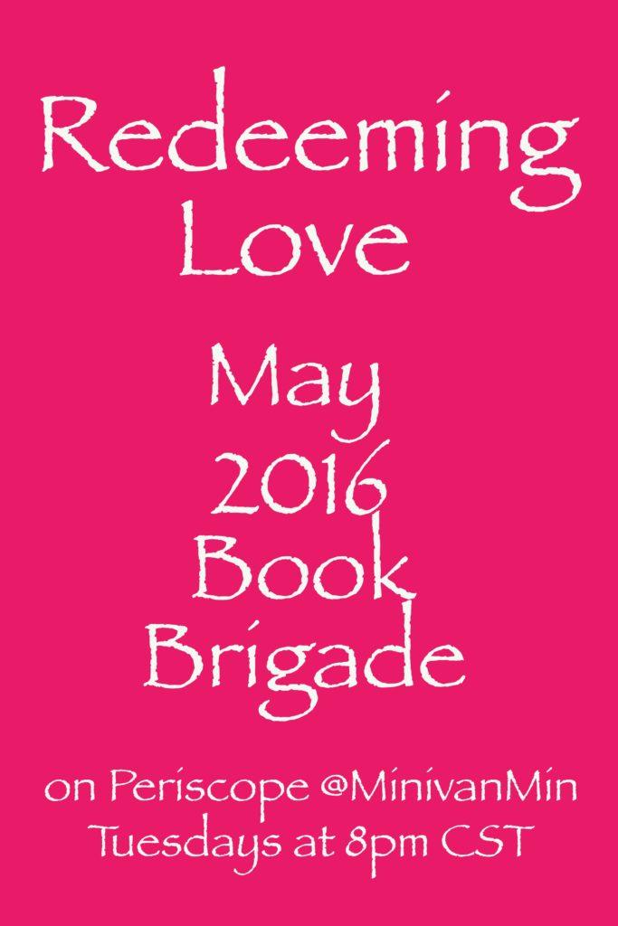 Redeeming Love: May 2016 Book Brigade