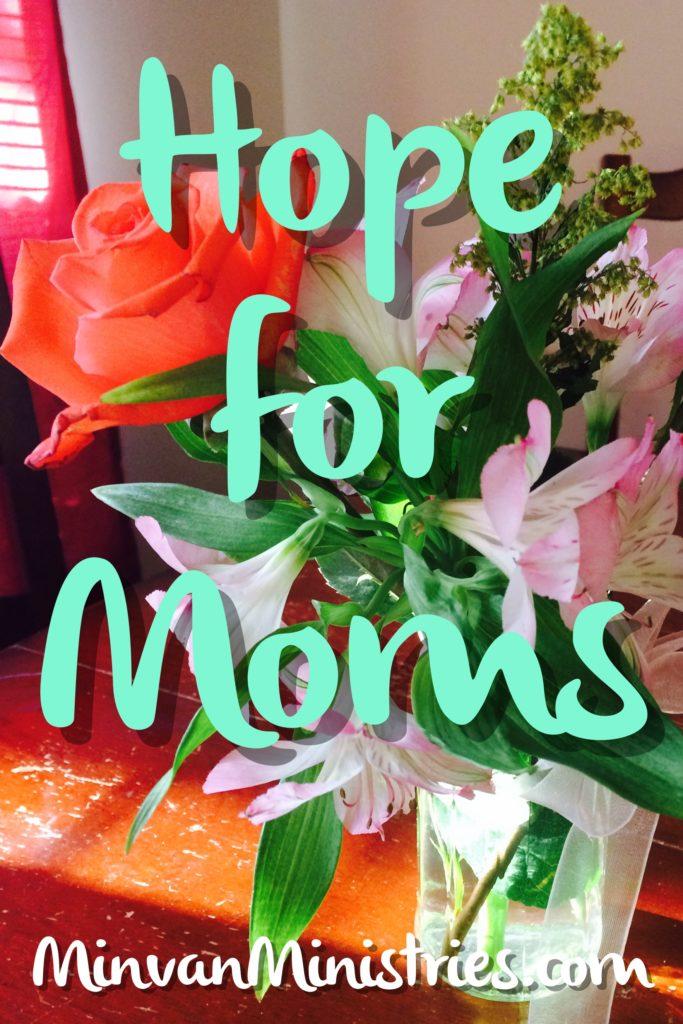Hope for Moms