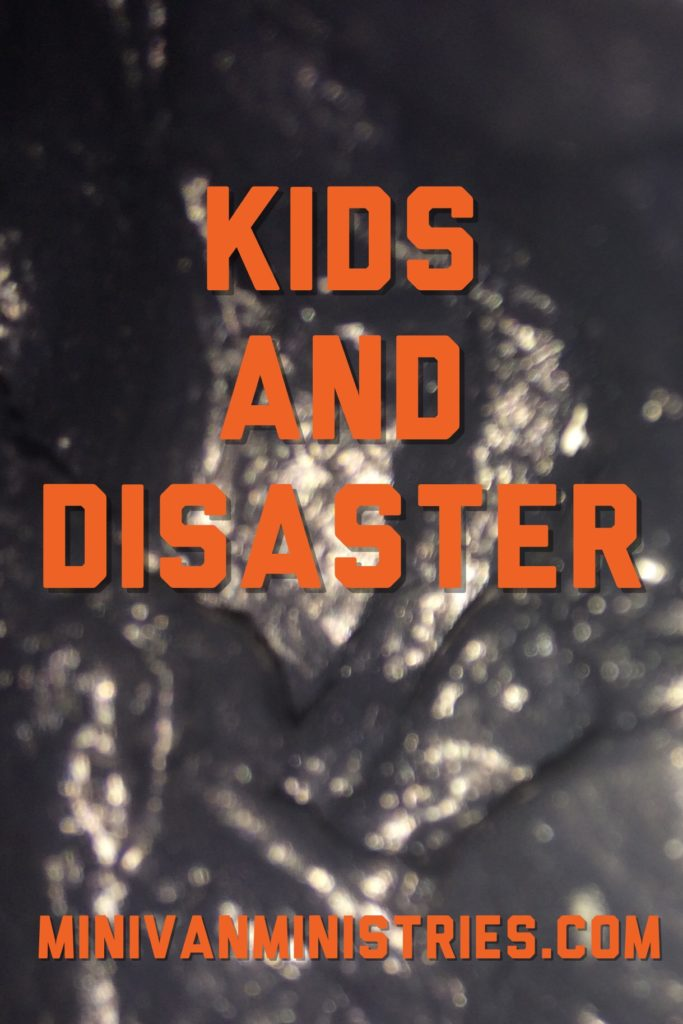Kids and Disaster