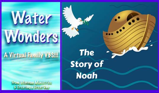 Water Wonders: The Story of Noah