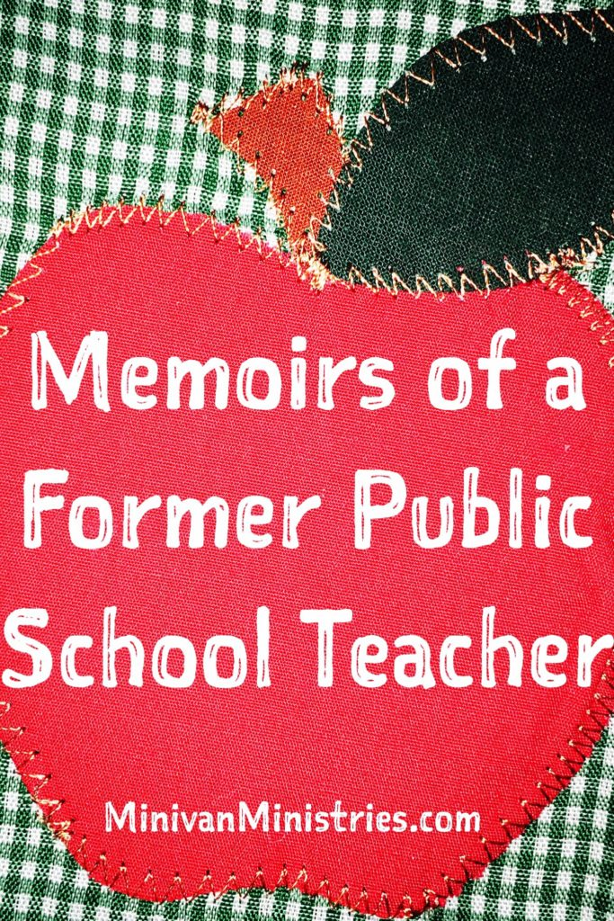 Memoirs of a Former Public School Teacher