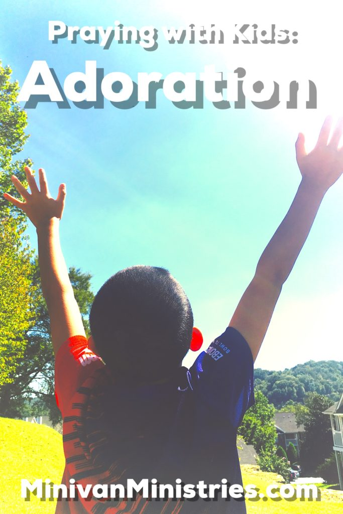 Teaching Children to Pray: Adoration