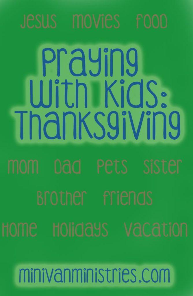 Praying with Kids: Thanksgiving