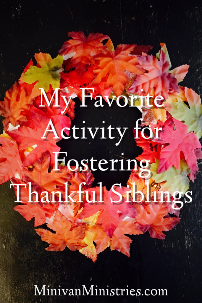 My Favorite Activity for Fostering Thankful Siblings