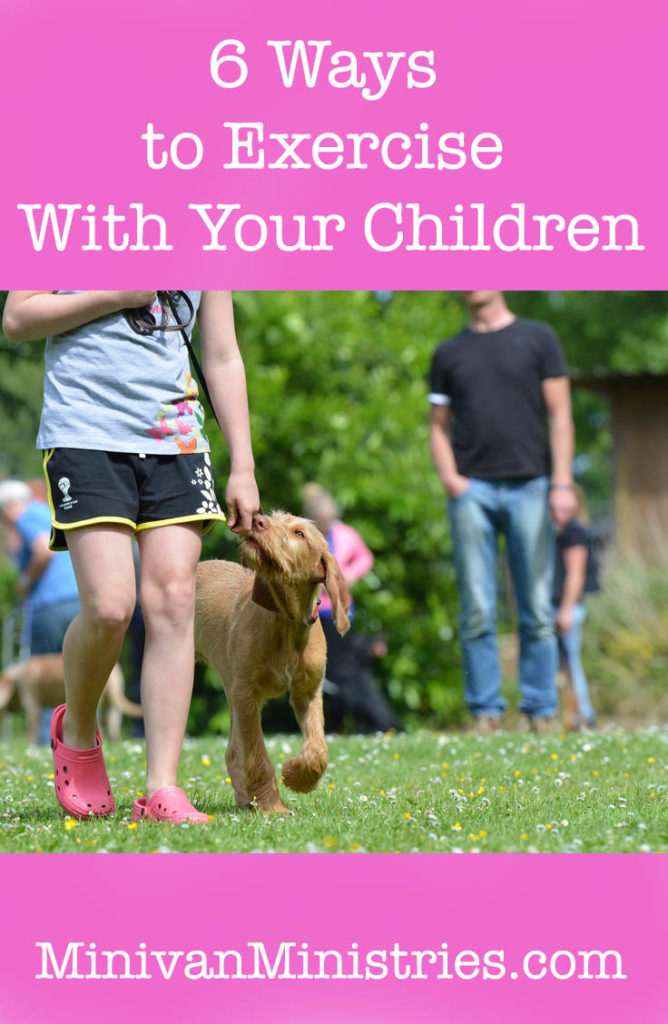 6 Ways to Exercise With Your Children