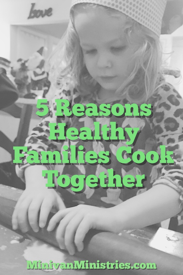 5 Reasons Healthy Families Cook Together
