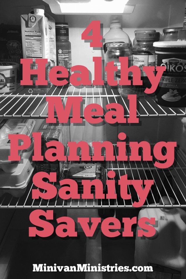 4 Healthy Family Meal Planning Sanity Savers