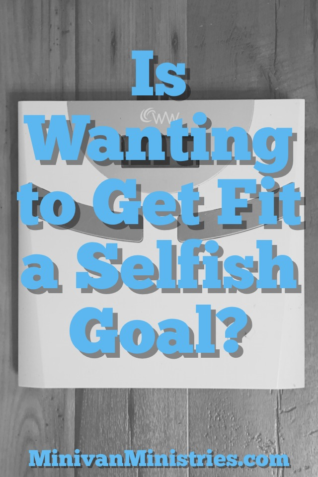 Is Wanting to Get Fit a Selfish Goal?