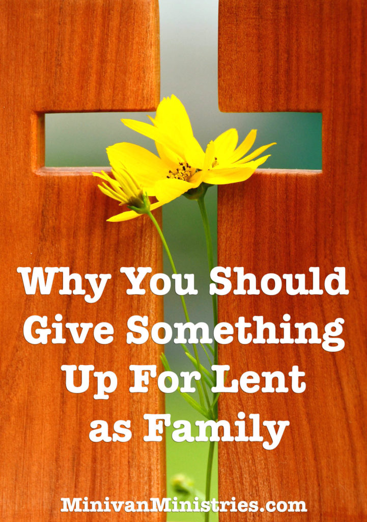 give something up for lent as a family