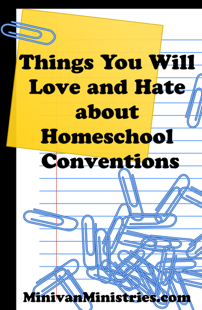 Things You Will Love and Hate about Homeschool Conventions