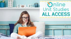 Online Unit Studies All Access Girl