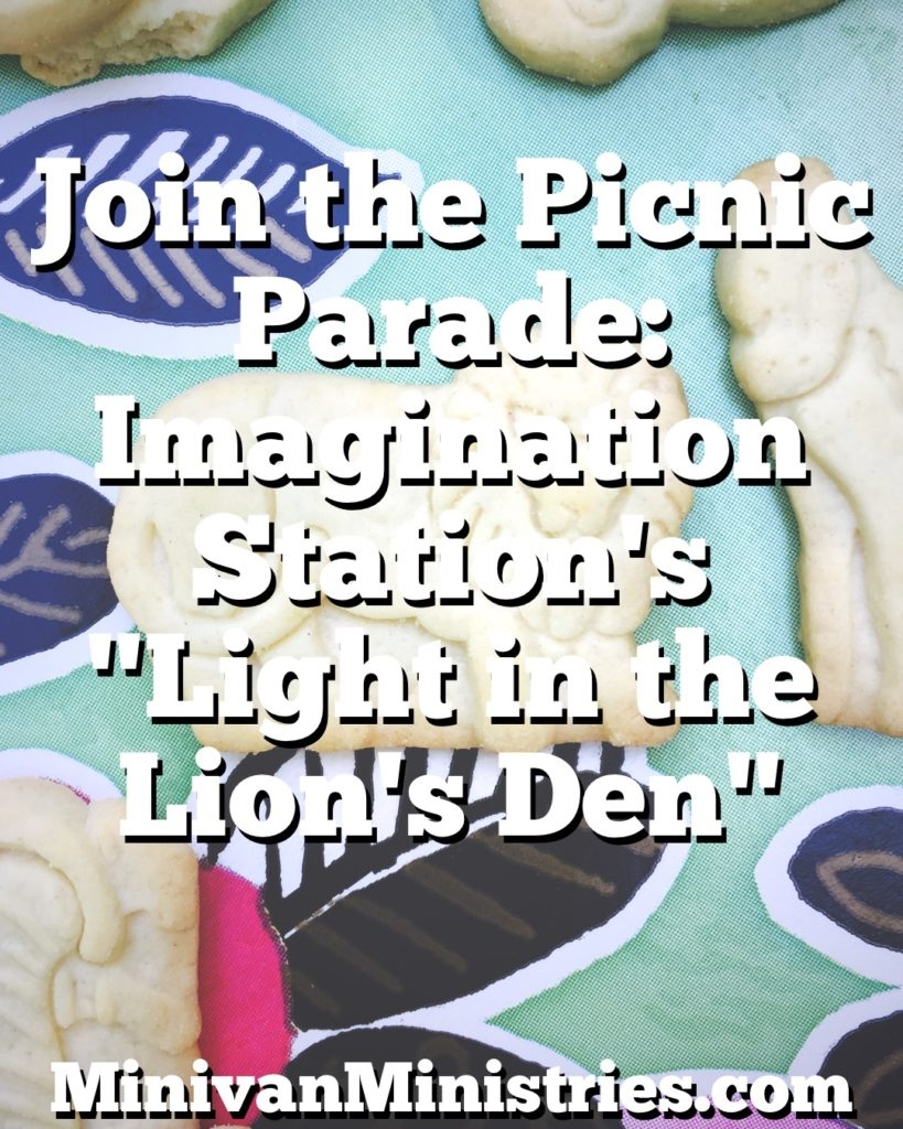 "Join the Picnic Parade: Imagination Station's ""Light in the Lion's Den"""