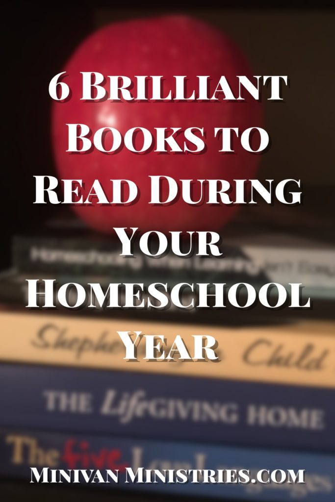 6 Brilliant Books to Read During Your Homeschool Year