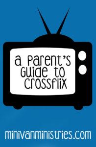A Parent's Guide to Crossflix
