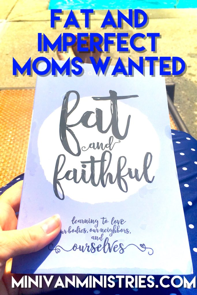 Fat and Imperfect Moms Wanted