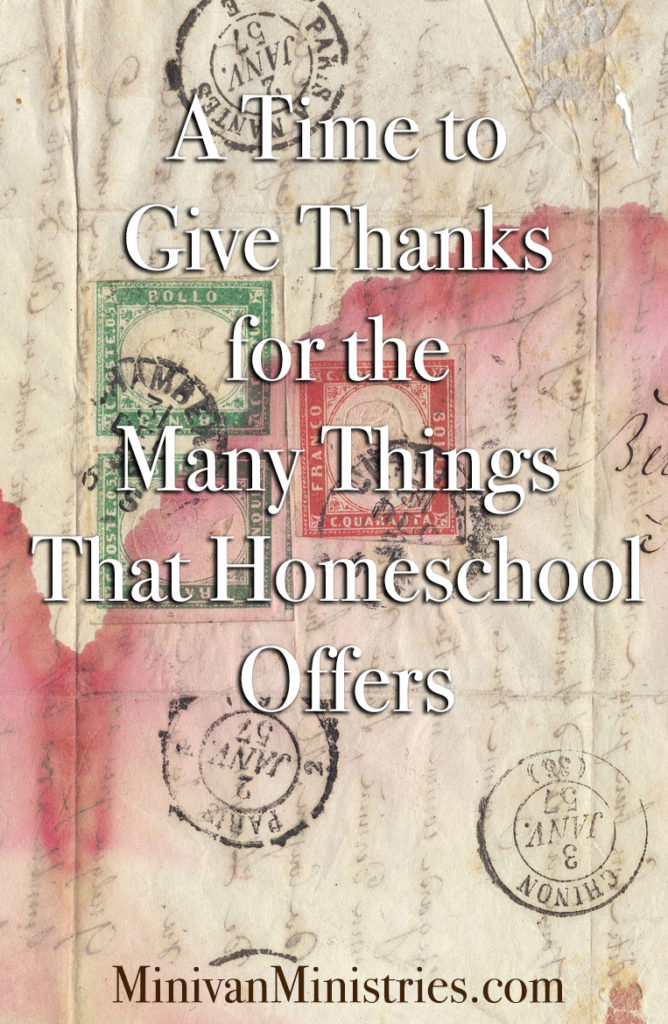 A Time to Give Thanks for the Many Things That Homeschool Offers