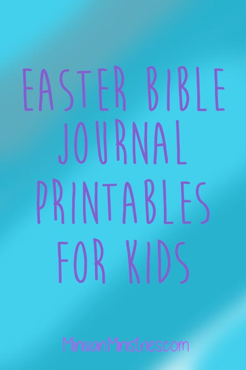 Easter Bible Journal Printables