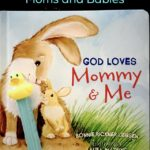 Worship for Mom and Babies: God Loves Mommy and Me
