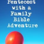 Pentecost Family Bible Adventure