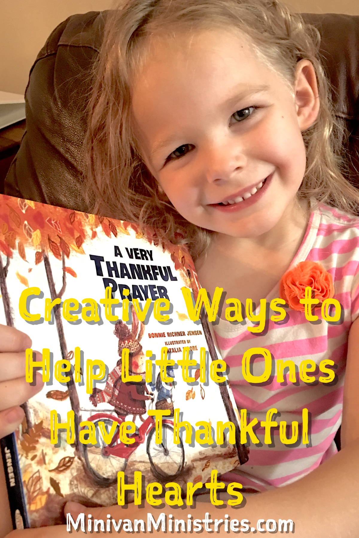 Creative Ways to Teach Little Ones to Have Thankful Hearts
