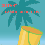 A Socially Distant Summer Bucket List